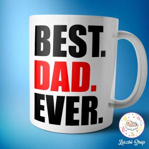Best. Dad. Ever. bögre