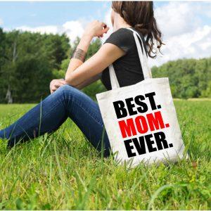 Best.Mom.Ever. vászontáska