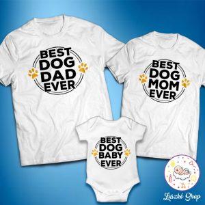 Best Dog Dad Mom Baby ever Családi szett