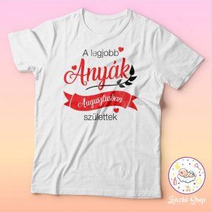 A legjobb anyák születésnap póló